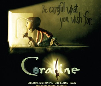 Coraline (Film Score) – Bruno Coulais