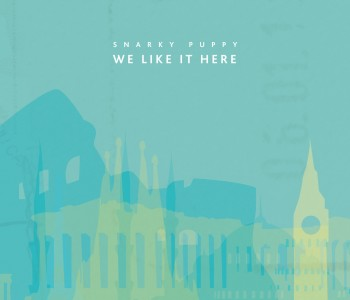 We Like it Here – Snarky Puppy