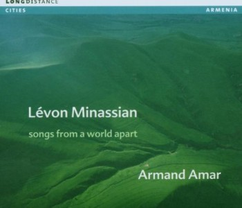 Songs from a World Apart – Lévon Minassian