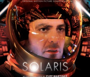Solaris – Cliff Martinez