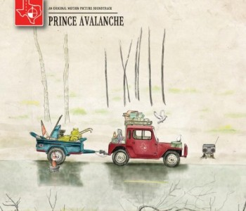 Prince Avalanche (Film Score) – David Wingo and Explosions in the Sky
