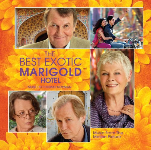 The Best Exotic Marigold Hotel (Film Score) – Thomas Newman