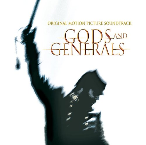 Gods and Generals (Film Score) – Randy Edelman and John Frizzell