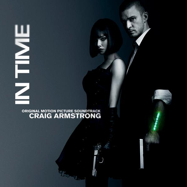 In Time (Film Score) – Craig Armstrong