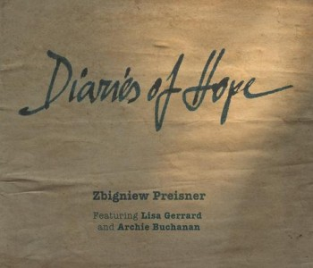 Diaries of Hope – Zbigniew Preisner