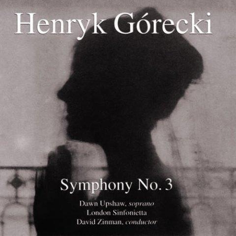 Henryk Górecki – Symphony No. 3, Symphony of Sorrowful Songs