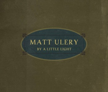 By A Little Light (Jazz) – Matt Ulery