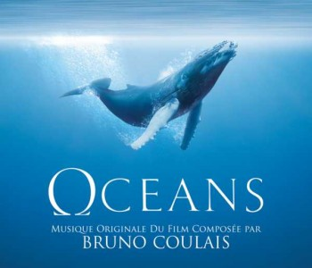 Oceans (Film Score) – Bruno Coulais