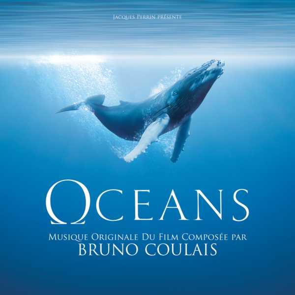 Oceans (Film Score) – Bruno Coulais