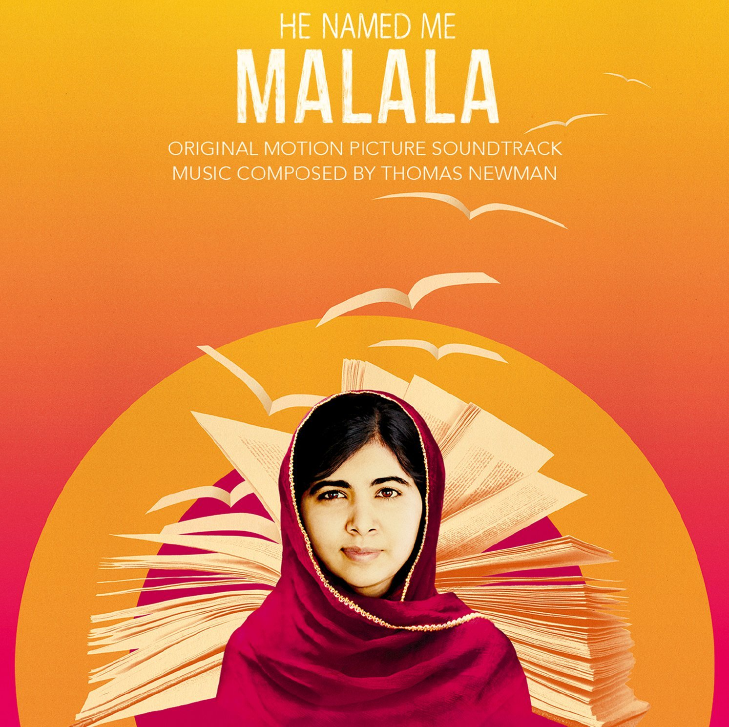 He Named Me Malala (Film Score) – Thomas Newman