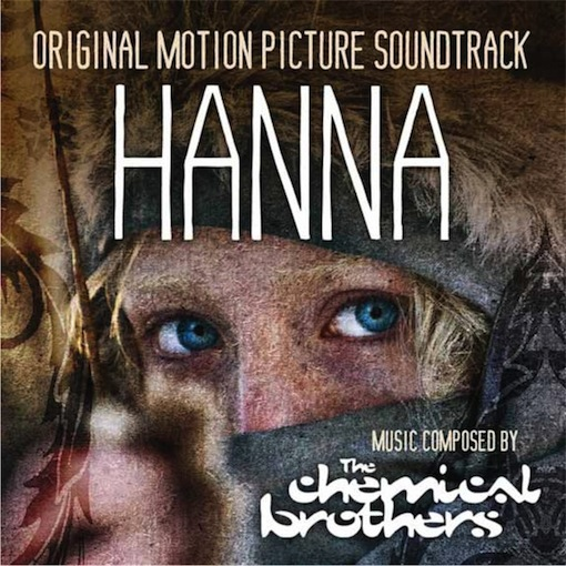 Hanna (Film Score) – The Chemical Brothers