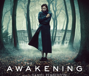 The Awakening (Film Score) – Daniel Pemberton