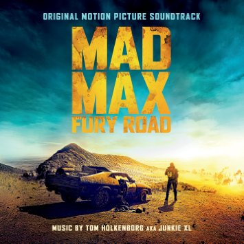 Soundtracks for the Road – Mad Max: Fury Road