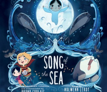 Song of the Sea (Film Score) – Bruno Coulais & Kila