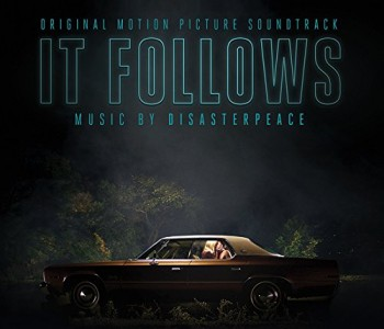 It Follows (Film Score) – Disasterpeace