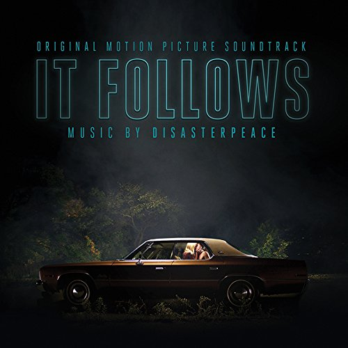 It Follows (Film Score) – Disasterpeace