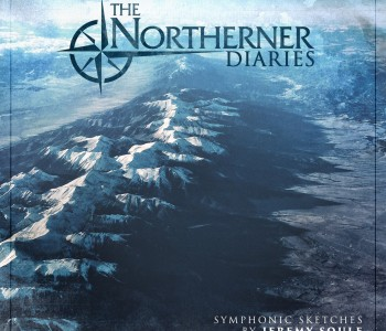 The Northerner Diaries – Jeremy Soule